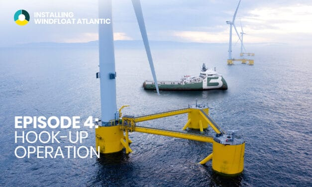 "Release of the final episode of the video series ""Installing WindFloat Atlantic"""